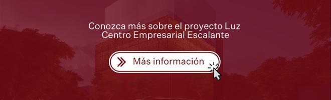 Conozca más sobre el proyecto Luz Centro Empresarial Escalante-1
